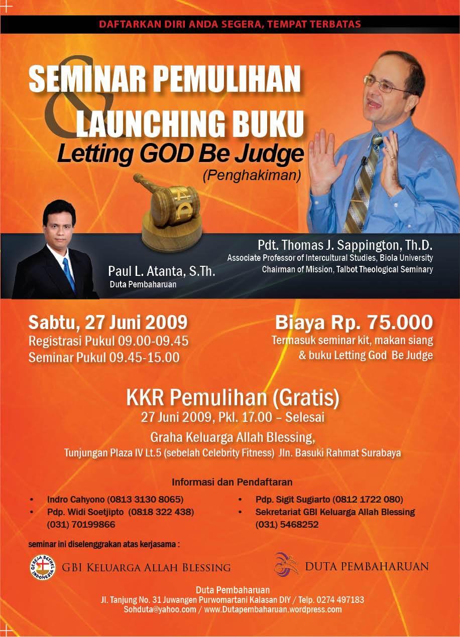 Seminar Pemulihan Launching Buku Letting God Be Judge Duta